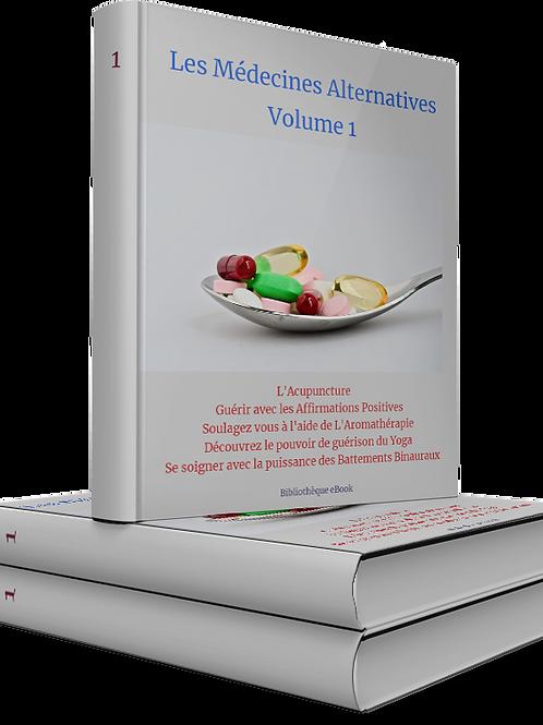 Les Médecines Alternatives Volume 1 (DLP PDF)