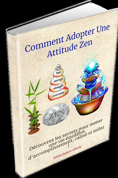 Comment Adopter Une Attitude Zen  (DRS PDF)