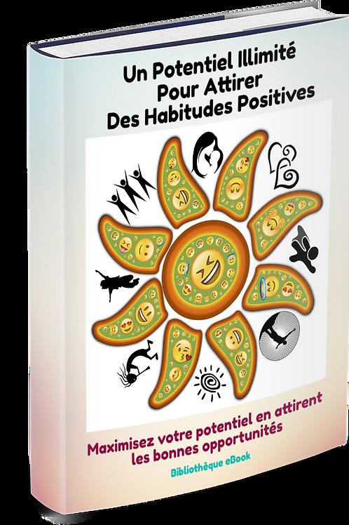 Un Potentiel Illimité pour Attirer des Habitudes Positives (PDF)