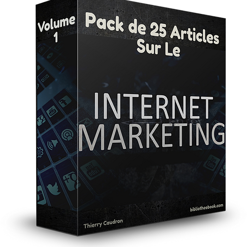 Pack de 25 articles sur le marketing internet Volume 1 (PDF DLP)