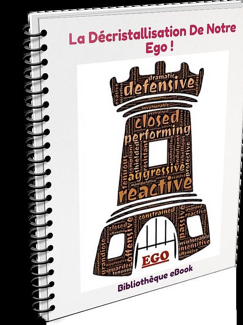 La Décristallisation De Notre Ego ! (PDF DLP)