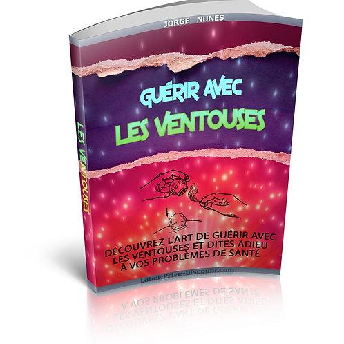 Guérir Avec Les Ventouses (PDF)