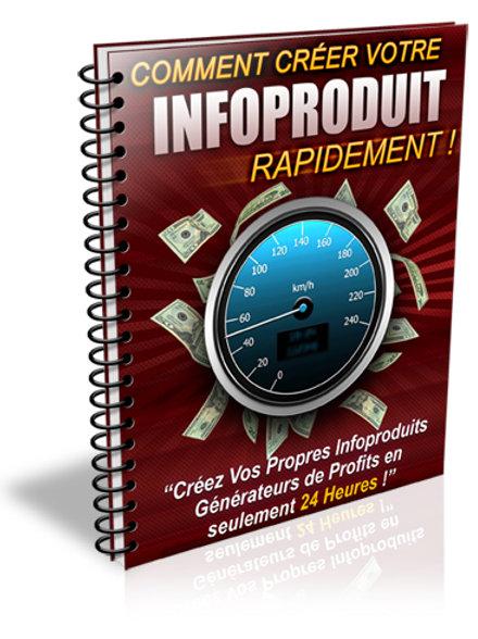 Comment Créer Votre  Info-produit Rapidement !(PDF)