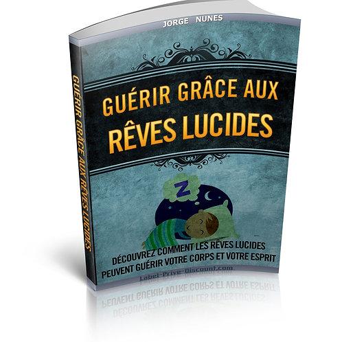 Guérir Grâce Aux Rêves Lucides (PDF)