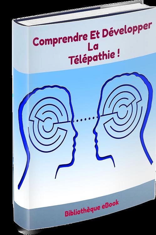 Comprendre et développer la télépathie !  (PDF)