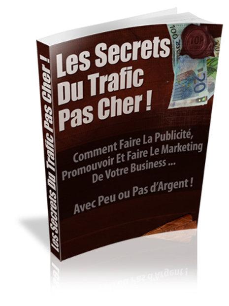 Les Secrets Du Trafic Pas Cher !(PDF)