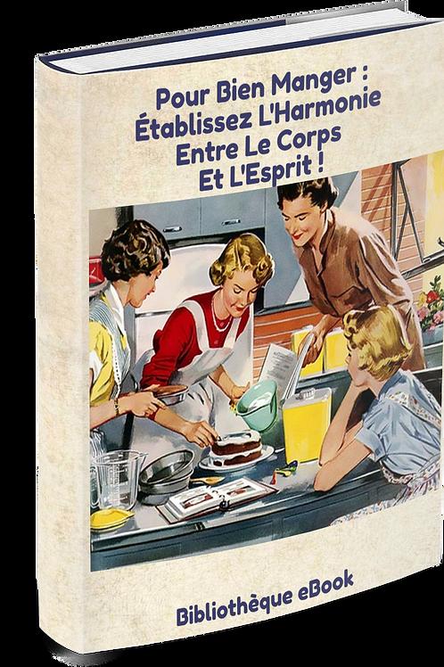 Pour Bien Manger :  Établissez l'Harmonie Entre le Corps et l'Esprit (PDF DLP)