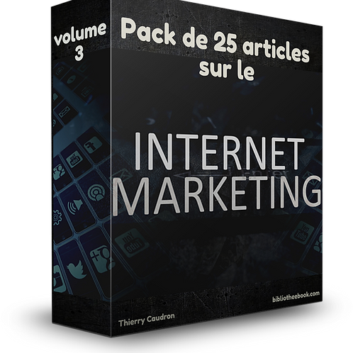Pack de 25 articles sur le marketing internet Volume 3 (PDF DLP)