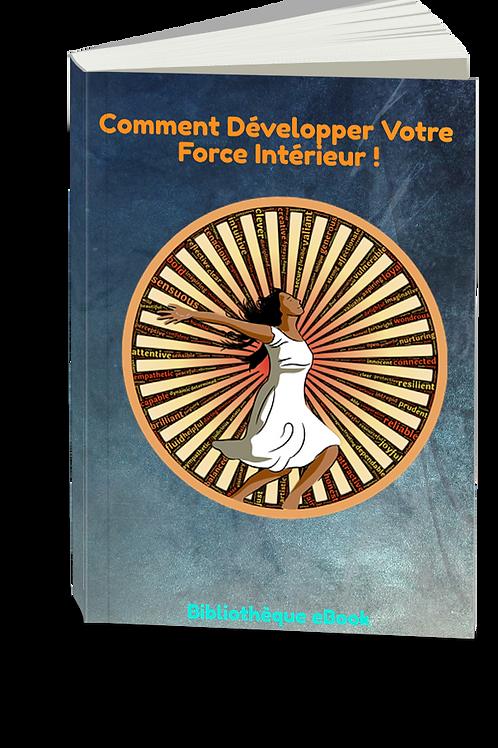 Comment Développer Votre Force Intérieur ! (PDF DLP)