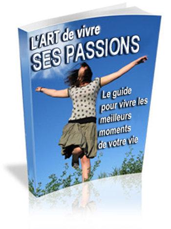 L'art de vivre ses passions.(doc Word)