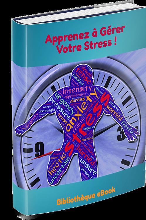 Apprenez à gérer votre stress ! (PDF DLP)