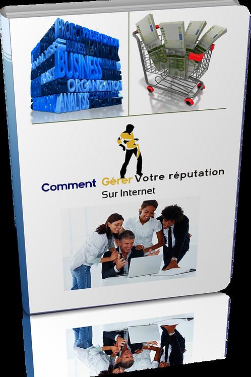 Comment gérer votre réputation sur internet. (doc Word)