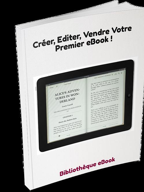 Créer, Editer, Vendre Votre Premier eBook ! (PDF DLP)