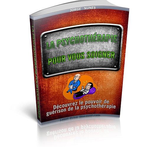 La Psychothérapie Pour Vous Soigner (PDF)