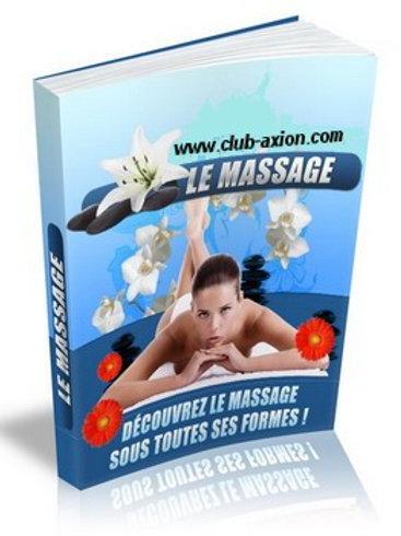 Le Massage Sous Toutes Ses Formes.(doc Word)