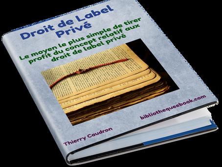 Droit de Label Privé