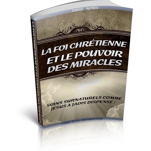 La Foi Chrétienne et le Pouvoir des Miracles (PDF)