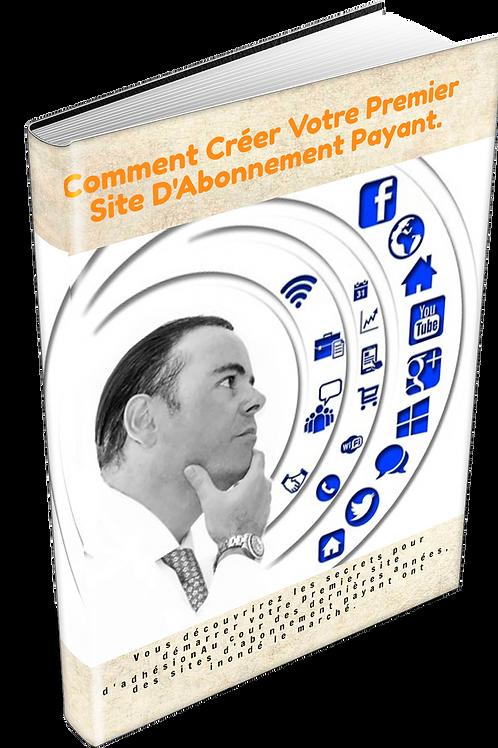 Comment Créer Votre Premier Site D'Abonnement Payant. (PDF DRP)