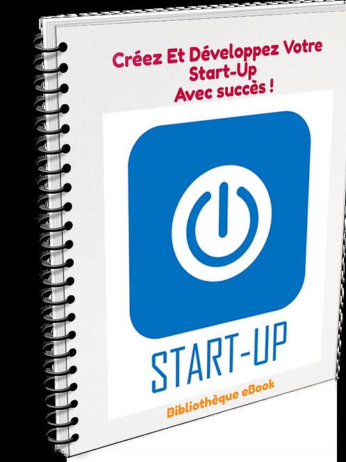 Créez Et Développez Votre Start-Up Avec Succès ! (PDF DLP)