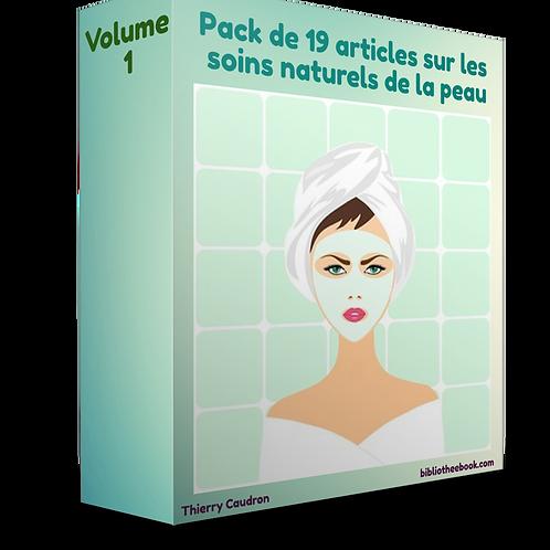 Pack de 19 articles sur les soins naturels de la peau Vol 1(PDF)