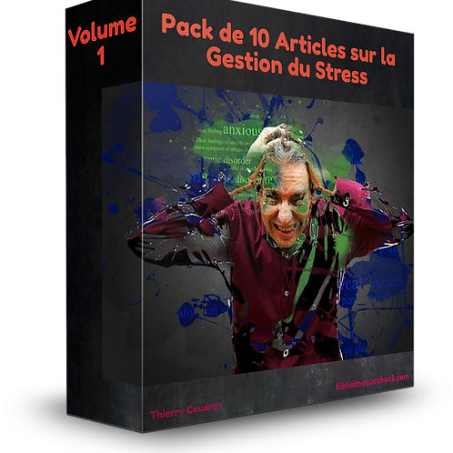 Pack 10 articles sur la gestion du Stress Volume 1 (PDF)