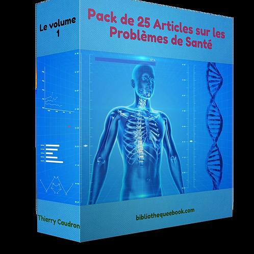 Pack de 25 article sur les problèmes de Santé (PDF DLP)