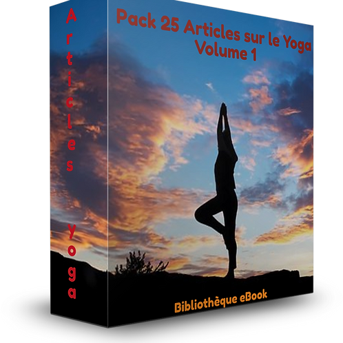 Pack 25 Articles sur le Yoga Volume 1.(PDF  DLP)