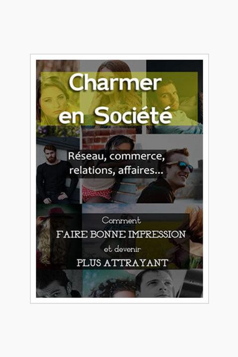 Charmer en Société (PDF revente maître)