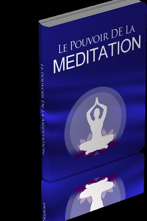 Le pouvoir de la méditation. (doc Word)