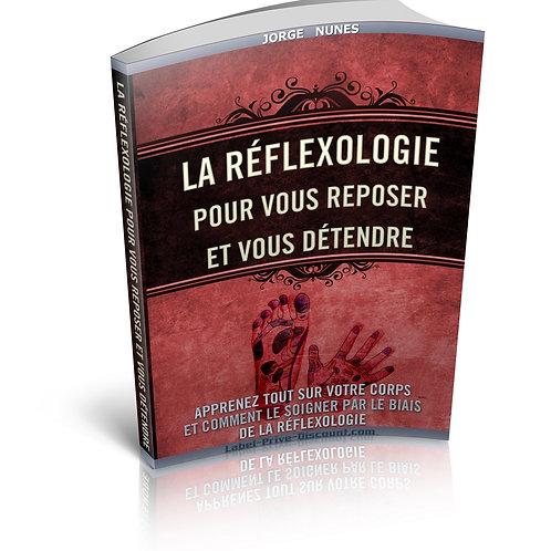 La Réflexologie Pour Vous Reposer et Vous Détendre (PDF)