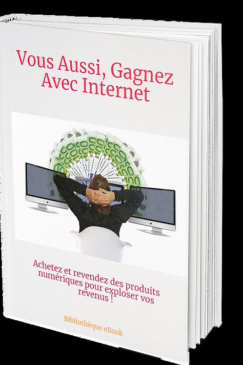 Vous aussi, Gagnez avec Internet  (DRM PDF)
