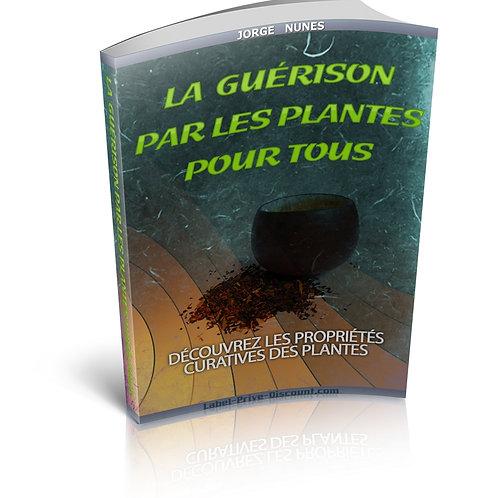 La Guérison Par Les Plantes Pour Tous (PDF)