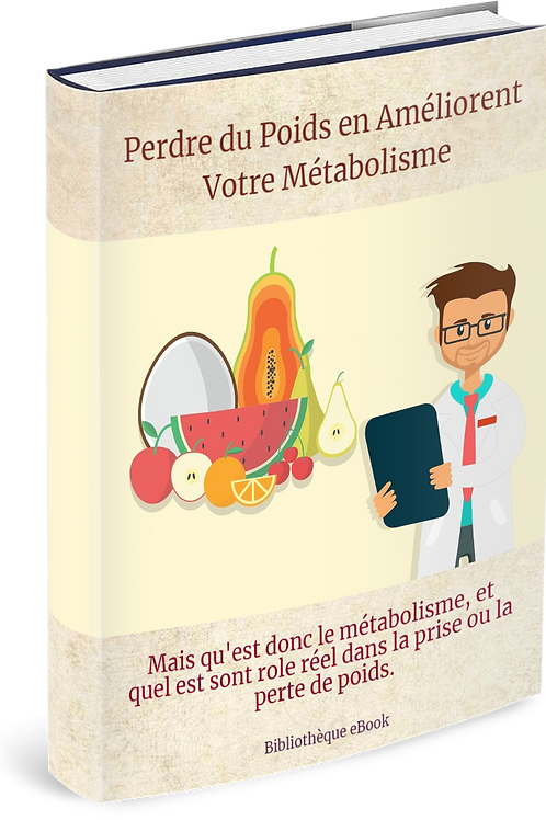 Perdre du Poids en Améliorent Votre Métabolisme  (DLP PDF)