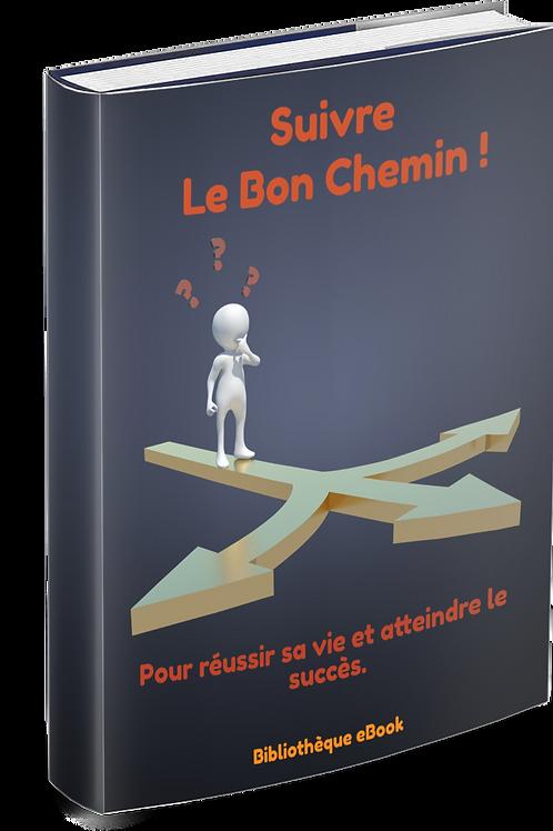 Suivre Le Bon Chemin !  (PDF)