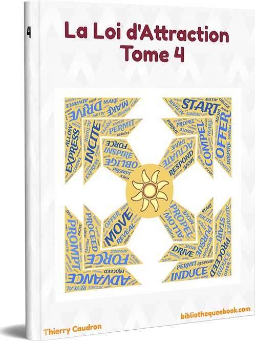 La loi d'attraction Tome 4 (PDF DLP)