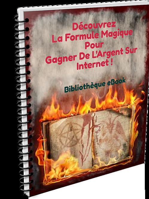 Découvrez La Formule Magique Pour Gagner De L'argent Sur Internet (PDF DLP)