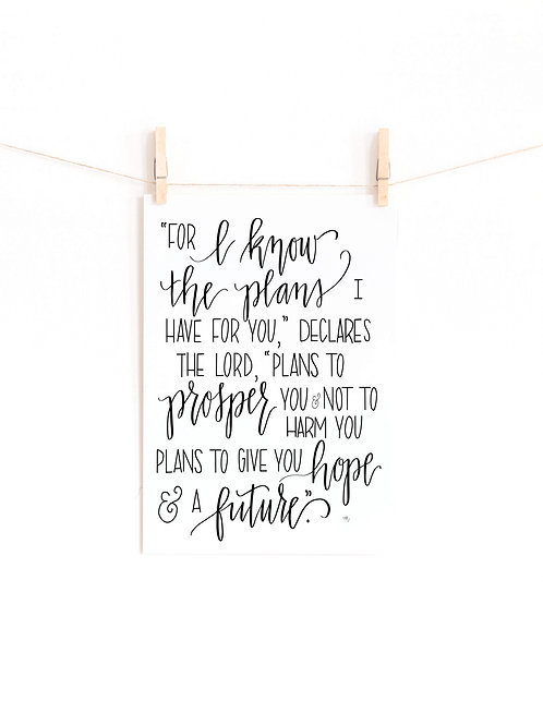For I KnowThe Plans, Jeremiah 29:11, 8x10 digital print
