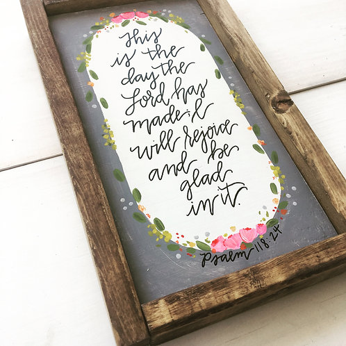 This is the day wooden sign with frame
