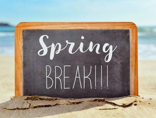 Spring Break! :)