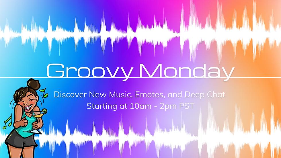 Groovy Monday