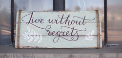 50) Live Without Regrets