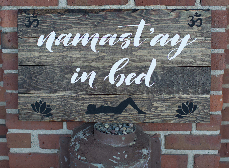 38) Namast'ay in bed