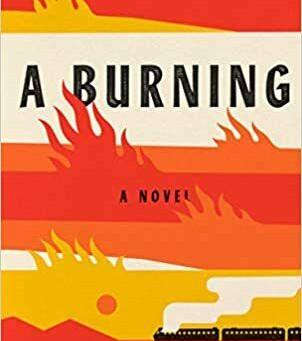 A Burning, by Megha Majumdar