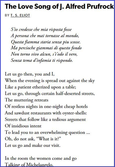 The Love Song of J. Alfred Prufrock, by T.S. Eliot