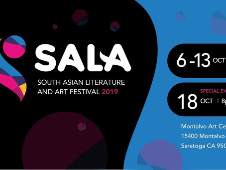 The Bay Area's first South Asian Literature and Art Festival (SALA 2019)