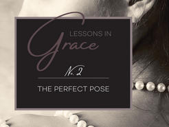 """Lessons in Grace: """"The Perfect Pose"""" with Myka Meier"""