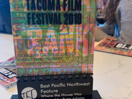 Where the House Was wins the 2019 award for Best Pacific Northwest Feature at Tacoma Film Festival