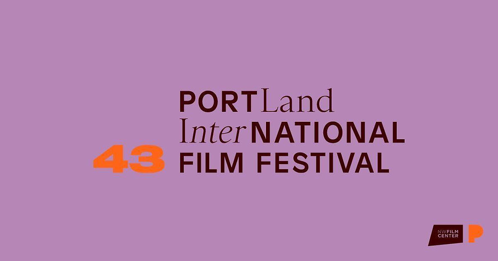 Banner for the 43rd Portland International Film Festival