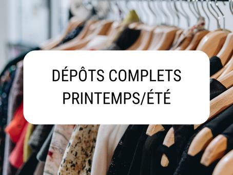 DÉPÔTS COMPLETS POUR PRINTEMPS/ÉTÉ !
