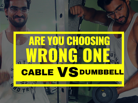Which is better cables or dumbbells for muscle gains